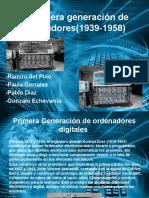 La Primera Generación de Ordenadores(1939-1958)