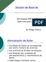 Estrategias MRU y LRU para la Administración del Buffer