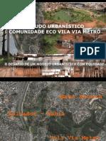 Apresentação Final TFG - Ecovila Via Metrô