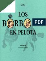 Los Borbones en Pelota