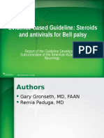 Evidence-based Guideline Steroids and Antivirals for Bell Palsy