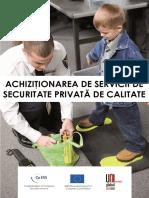 RO BestACHIZIŢIONAREA DE SERVICII DE SECURITATE PRIVATĂ DE CALITATE Value Manual