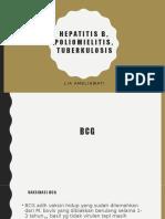 Hepatitis b, Poliomielitis, Tuberkulosis