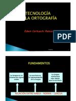 TECNOLOGÍA DE LA ORTOGRAFÍA