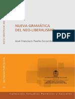 Nueva Gramática Del Neoliberalismo - José Francisco Puello-Socarrás