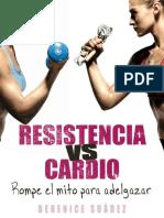 Resistencia vs Cardio Rompe El Mito Para Adelgazar - Berenice Suarez