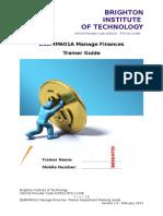 BSBFIM601A Manage Finances Trainer Assessment Guide