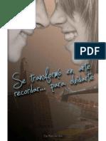 Se Transformo en Arte Recordar - Zoe Perez