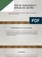 Ferramentas de Qualidade e Suas Estratégia de Gestão (1)