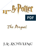 J. K. Rowling - Harry Potter the Prequel