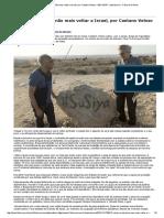 Visitar Israel Para Não Mais Voltar a Israel, Por Caetano Veloso - 08-11-2015 - Ilustríssima - Folha de S