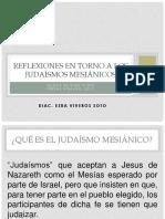 Reflexiones en Torno a Los Judaismos Mesianicos