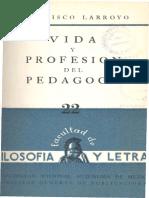 Larroyo Vida Profesion Pedagogo 1958