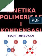 1 Kinetika Reaksi Polimerisasi Kondensasi