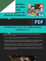 LAS OPERACIONES ARITMÉTICAS COMO OBJETO DE ENSEÑANZA EN LA ESCUELA PRIMARIA