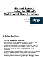 Distributed Speech Processing in MiPad'sMultimodal User Interface