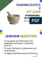 Lect 1 SFT222 Dispensing Techniques