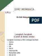 CARA CEPAT MEMBACA EKG, dr.Edi Hidayat.pptx