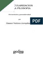 Rorty. La Prioridad de La Democracia Sobre La Filosofía. en Vattimo (Ed) La Secularización de La Filosofía