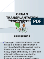 Organ Transplantation and Protese