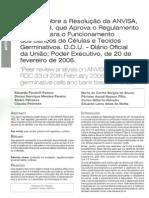 Análise sobrea Resolução da ANVISA RDC n33, que Aprova o Regulamento Técnico para o Funcionamento dos Bancos de Células e Tecidos Germinativos. D.O.U. - Diário Oficial da União; Poder Executivo, de 20 de fevereiro de 2006
