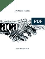 30 Pr Marcio Valadão - Reconciliação