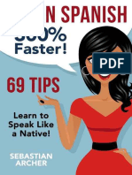 Learn.spanish.300.Faster..69.Spanish.tips.to.speak.spanish.like.a.native.spanish.speaker
