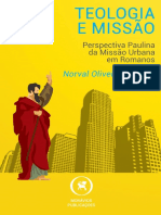 Teologia e Missão - Perspectiva Paulina da Missão Urbana em Romanos - Norval Silva