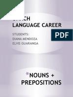 Nouns Plus Prepositions