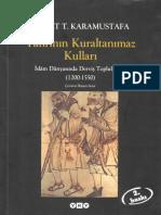 Ahmet T. Karamustafa - Tanrının Kuraltanımaz Kulları (İslam Dünyasında Derviş Toplulukarı).pdf