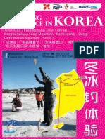 Korea S7KIF-AK 7D6N Ice Fishing Experience