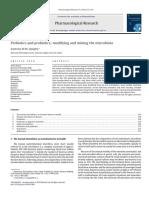 Prebiotics and Probiotics - Modifying and Mining the Microbiota REVIEW