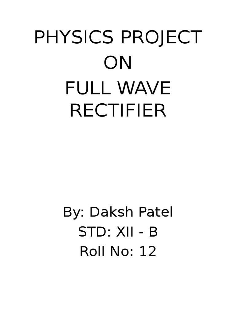 Physics Project Full Wave Rectifier Diode Connection Diagram