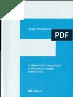 Joan Fontcuberta - Indiferencias Fotográficas y Ética de La Imagen Periodística