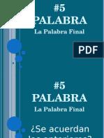 5 PALABRA