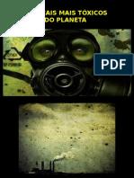 Locais Mais Tóxicos do Planeta - IMAGENS.pps