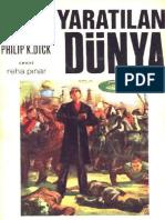Philip K. Dick - Yaratılan Dünya
