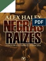 Negras Raizes - Alex Haley