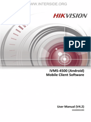 Hikvision - IVMS-4500(Android) Mobile Client - User Manual