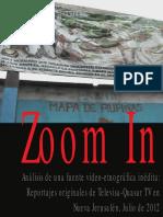 ZOOM in Incursion Videografica en NuevaJerusalen