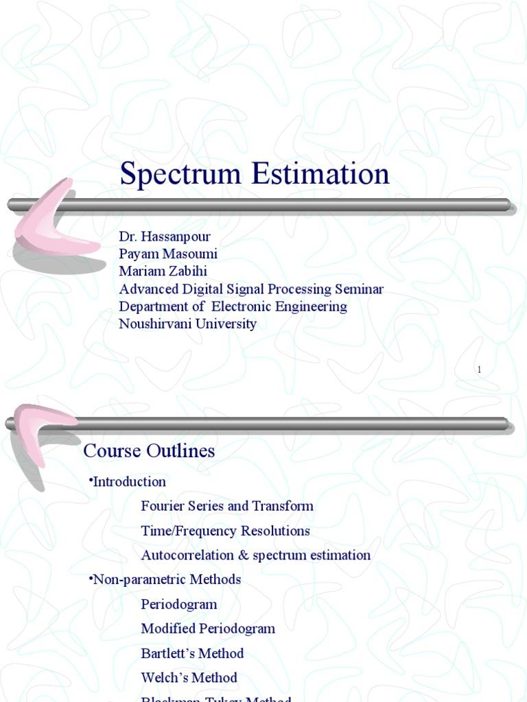 spectrum estimation ppt | Fourier Analysis | Spectral Density