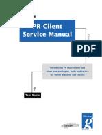 Tom Gable_PR Client Service Manual 4th Edition