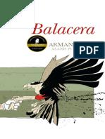 Alanís, Balacera