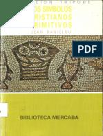 DANIELOU, Jean, Los Simbolos Cristianos Primitivos