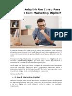 Por Que Adquirir Um Curso Para Trabalhar Com Marketing Digital?