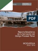 Reporte Estadístico de La Aplicación Del Código Procesal Penal Distrito Judicial de Moquegua