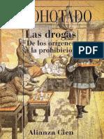 - Las Drogas de Los Origenes a La Prohibicion