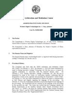 Domain Name Dispute [WIPO AMC Decision] - Western Digital Technologies Inc. v. Chyy, Jakexiao [2010]