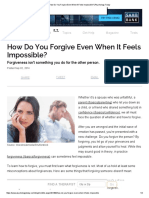 How Do You Forgive Even When It Feels Impossible_ _ Psychology Today
