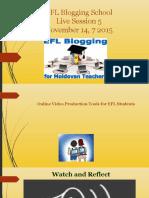 EFL Blogging School, live session 5 presentation